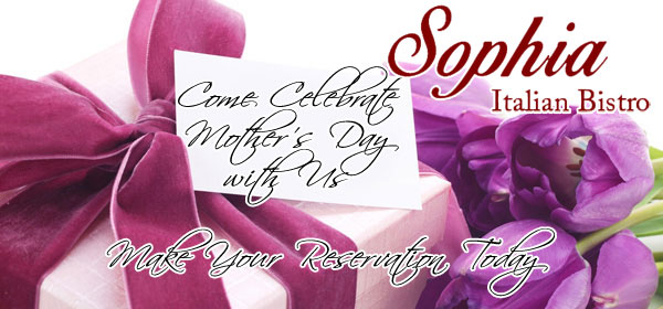 Mother's Day at Sophia Bistro